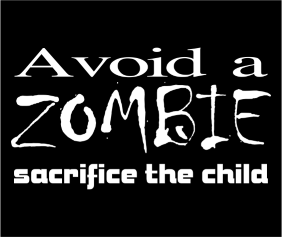 Avoid A Zombie Sacrifice The Child Black Logo