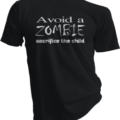 Avoid A Zombie Sacrifice The Child Black Tshirt