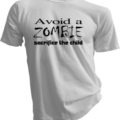 Avoid A Zombie Sacrifice The Child White Tshirt