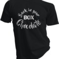 Back In Your Box Chocolate Black Tshirt