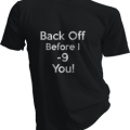 Back Off Before I -9 You Mens Black Tshirt