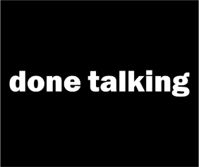 done-talking-black-tshirt-logo