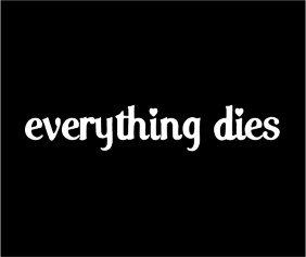 Everything Dies Black Logo