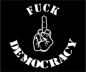 Fuck Democracy Black Tshirt Logo