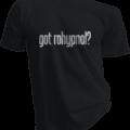Got Rohypnol Black Tshirt