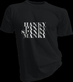 Hanky Panky Spanky Manky Mens Black Tshirt