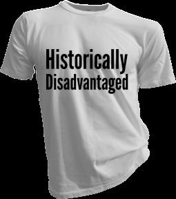 Historically Disadvantaged White Tshirt