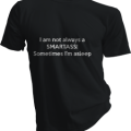 I Am Not Always A Smartass Mens Black Tshirt