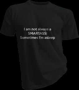 I Am Not Always A Smartass Mens Black Tshirt