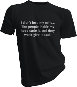 I Didnt Lose My Mind Mens Black Tshirt