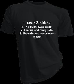 I Have 3 Sides Mens Black Tshirt