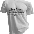 I Have 3 Sides Mens White Tshirt