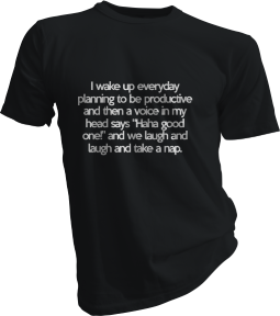 I Wake Up Everyday Planning To Be Productive Mens Black Tshirt