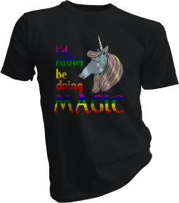 Id Rather Be Doing Magic Black Tshirt