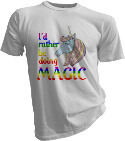 Id Rather Be Doing Magic White Tshirt