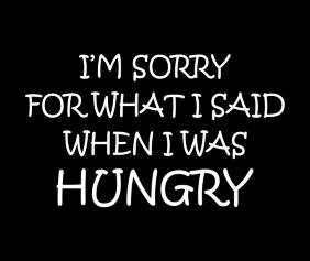 im-sorry-for-what-i-said-when-i-was-hungry-black-tshirt-logo