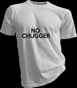 No Chugger Mens White Tshirt