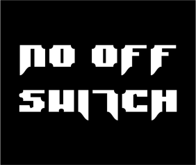 No Off Switch Black Tshirt Logo
