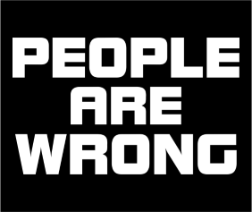 People Are Wrong Black Tshirt Logo