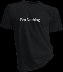 pro-nothing-black-tshirt