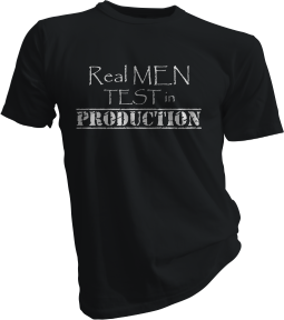 Real Men Test In Production Black Tshirt