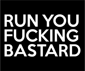 run-you-fucking-bastard-black-tshirt-logo