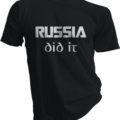 Russia Did It Black Tshirt
