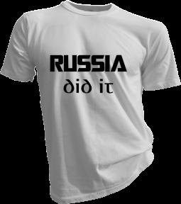 Russia Did It White Tshirt