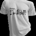 Sorry Im Bad White Tshirt