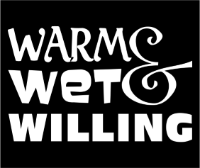 Warm Wet And Willing Black Logo