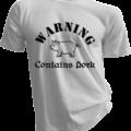 Warning Contains Pork White Tshirt