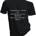 Young Enough To Know I Can Mens Black Tshirt